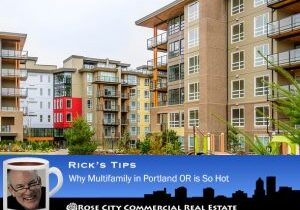 Rose City CRE Why Portland Multifamily is So Hot